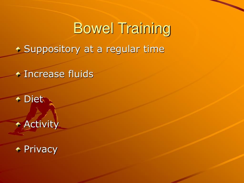Bowel Training