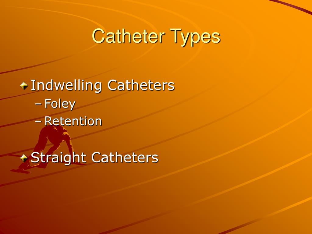 Catheter Types