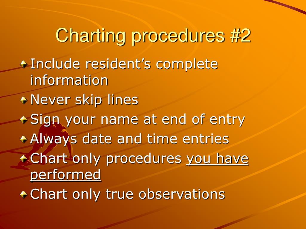 Charting procedures #2