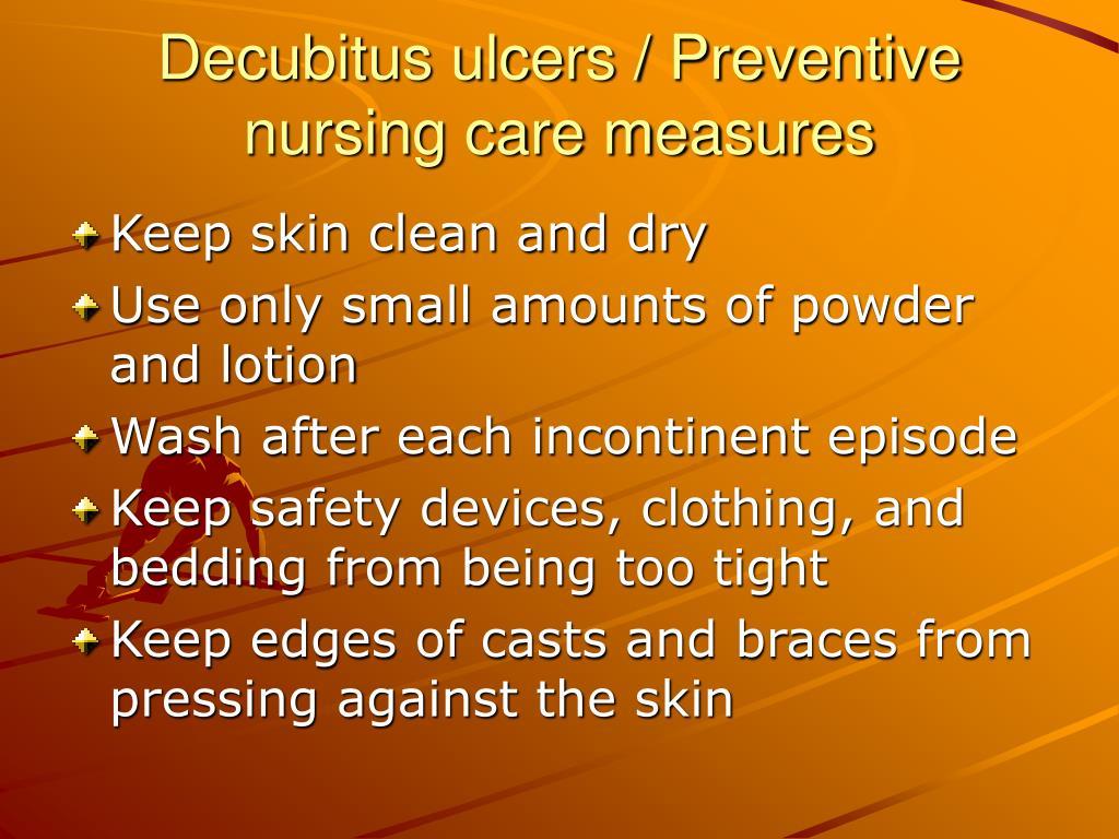 Decubitus ulcers / Preventive nursing care measures