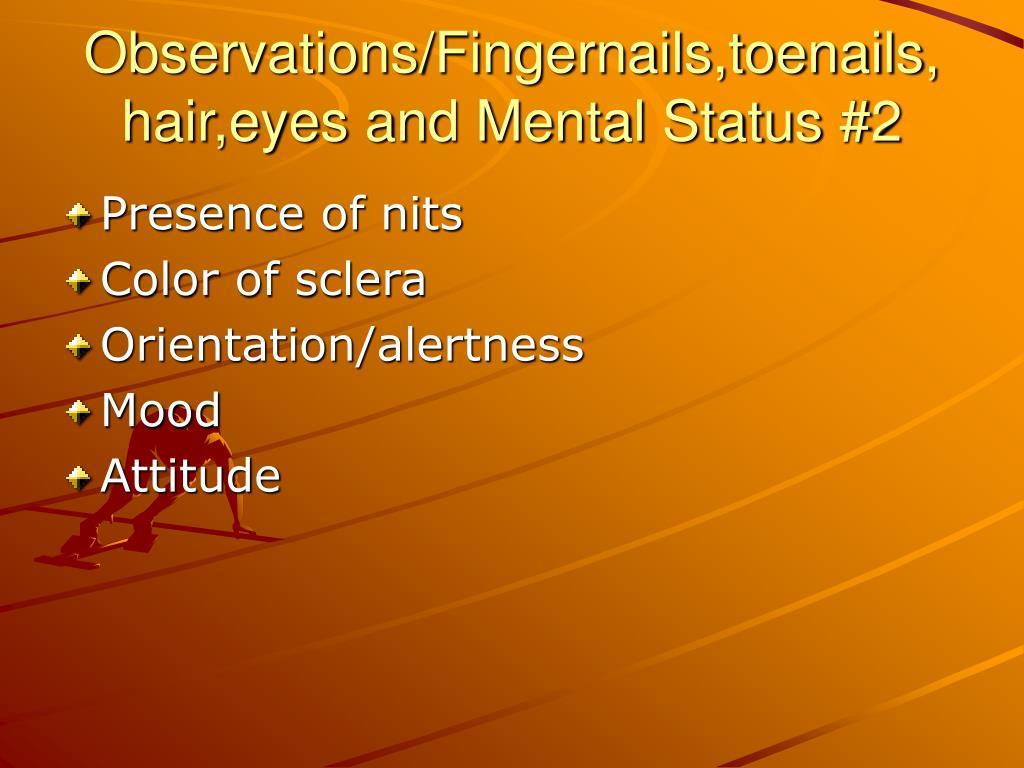 Observations/Fingernails,toenails,