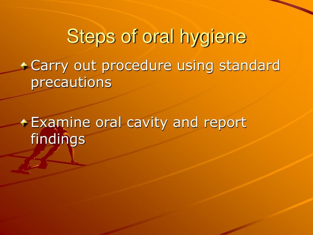 Steps of oral hygiene