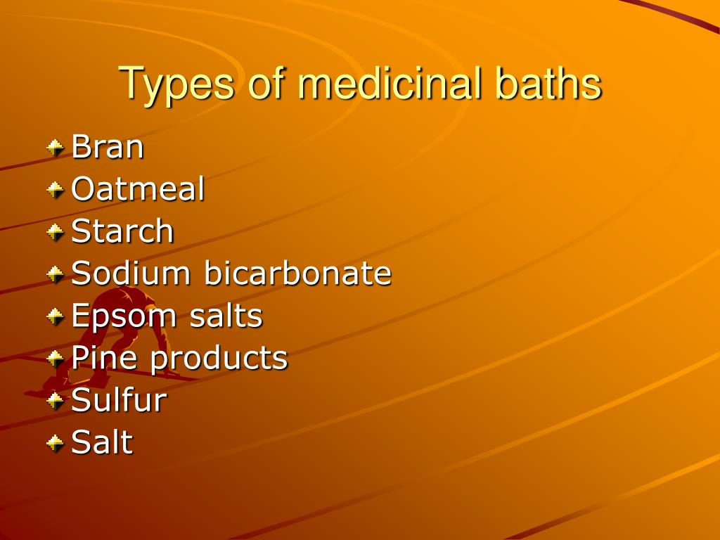 Types of medicinal baths