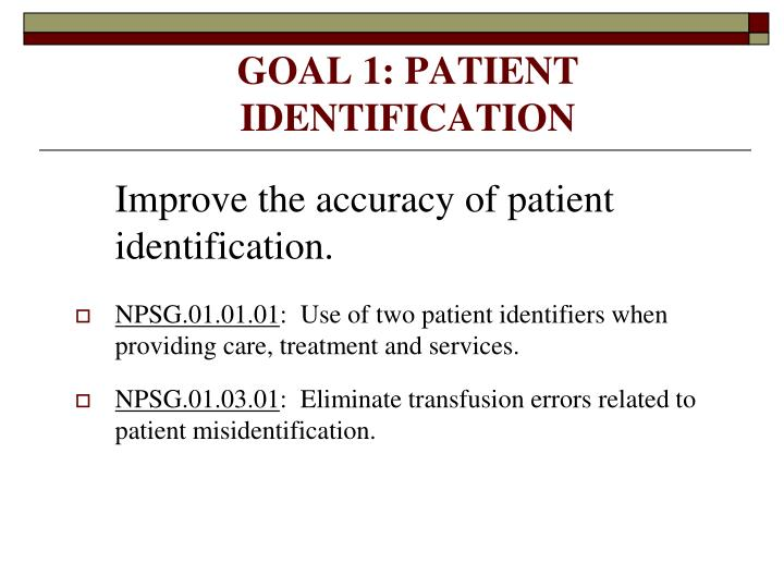 GOAL 1: PATIENT IDENTIFICATION