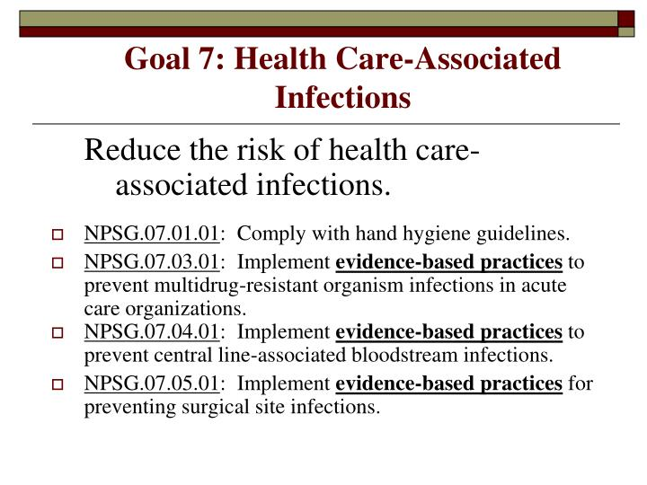 Goal 7: Health Care-Associated Infections