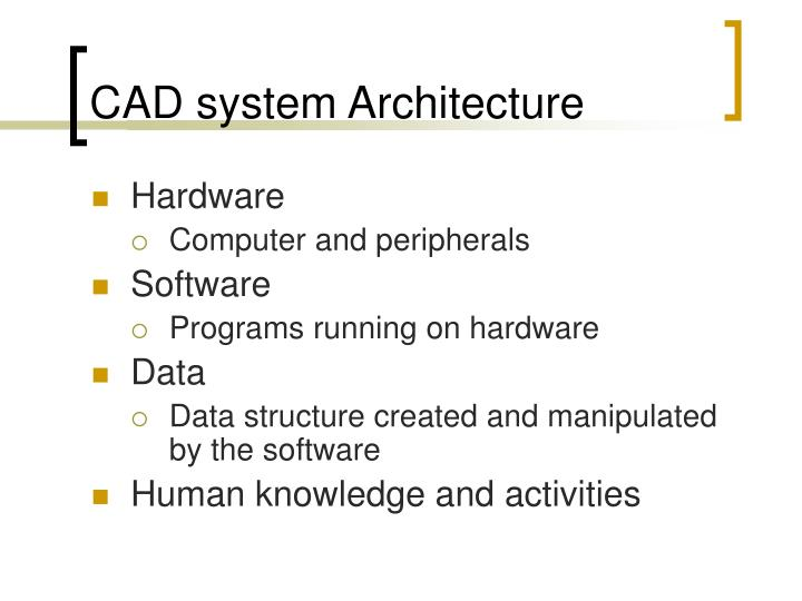 CAD system Architecture