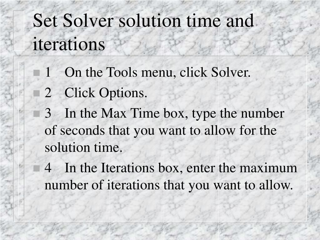 Set Solver solution time and iterations