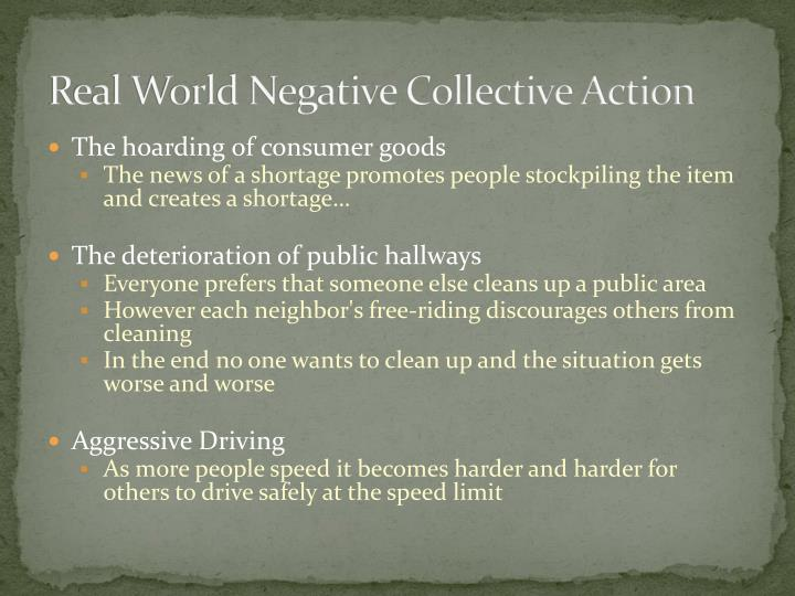 Real World Negative Collective Action