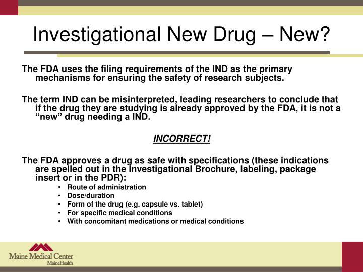 Investigational New Drug – New?