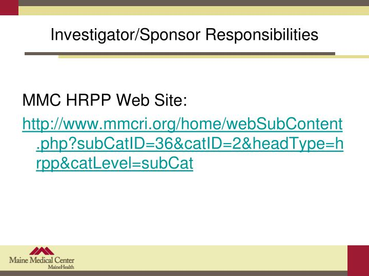 Investigator/Sponsor Responsibilities