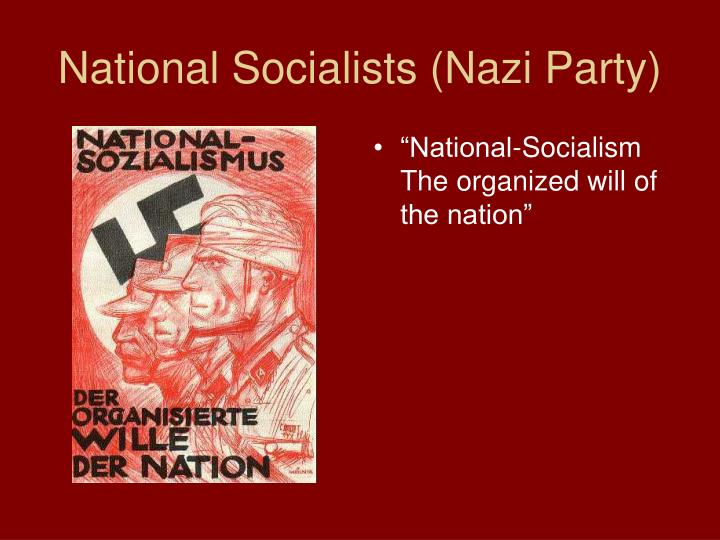 National Socialists (Nazi Party)