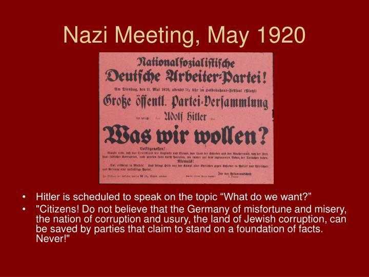 Nazi Meeting, May 1920