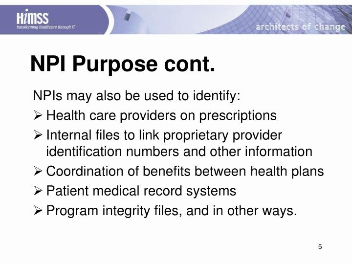 NPI Purpose cont.