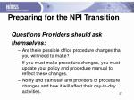 preparing for the npi transition2