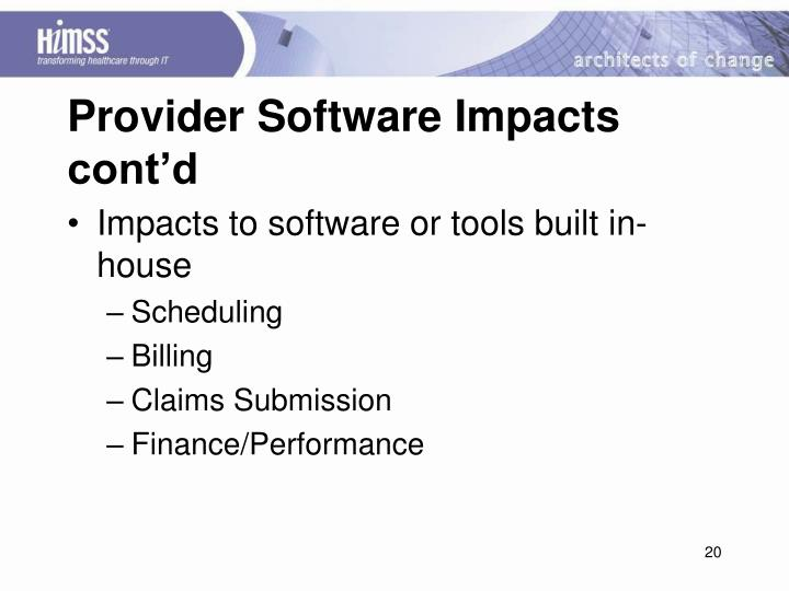 Provider Software Impacts cont'd