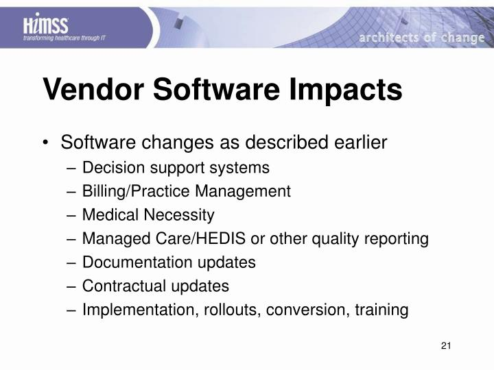 Vendor Software Impacts