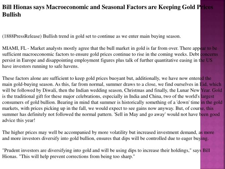 Bill Hionas says Macroeconomic and Seasonal Factors are Keeping Gold Prices Bullish