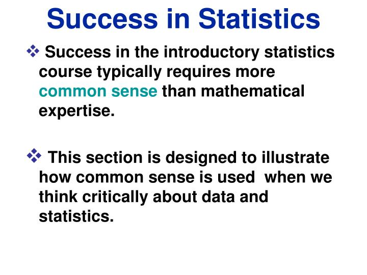 Success in statistics