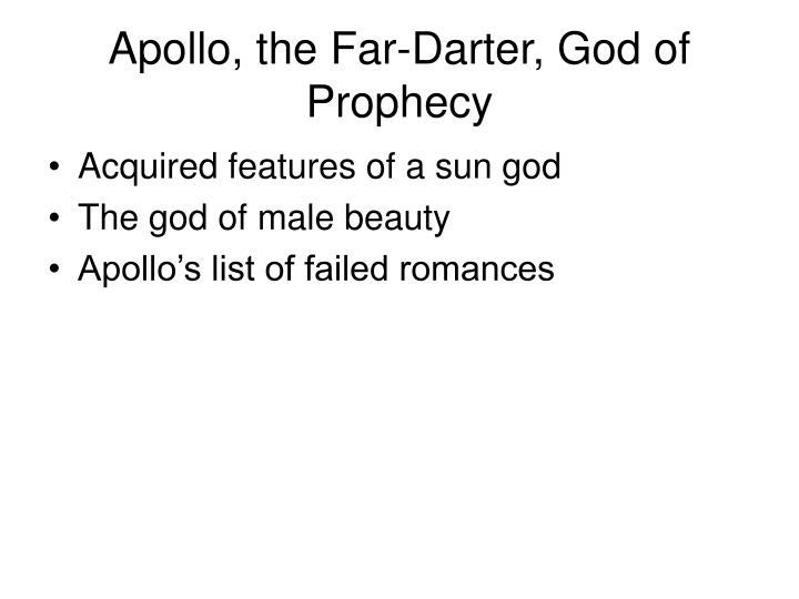 Apollo, the Far-Darter, God of Prophecy
