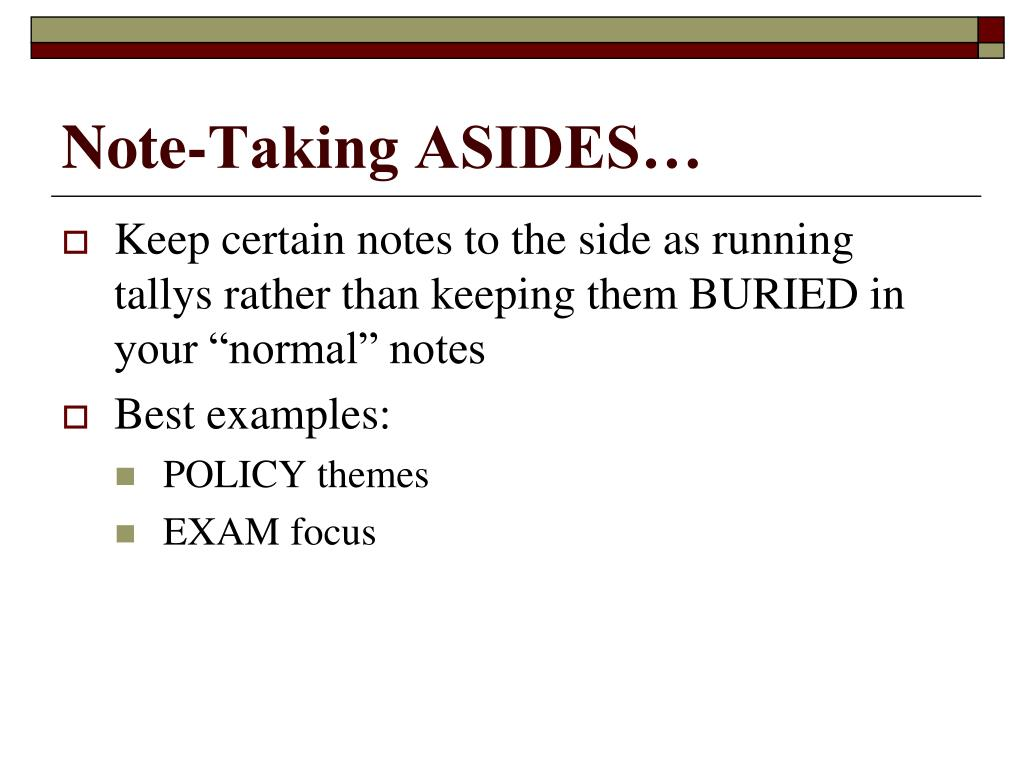 Note-Taking ASIDES…