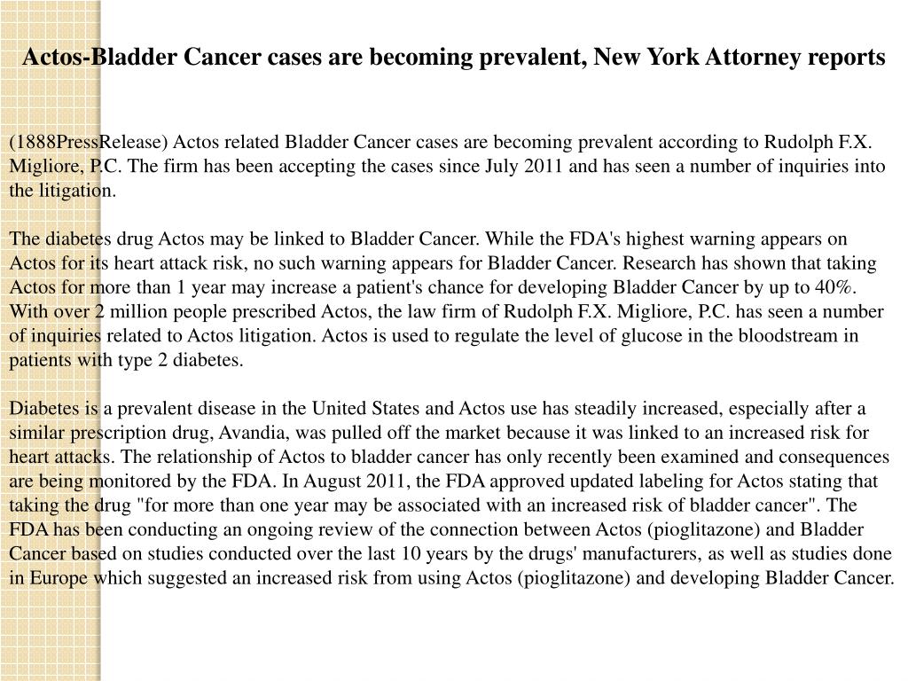 Actos-Bladder Cancer cases are becoming prevalent, New York Attorney reports
