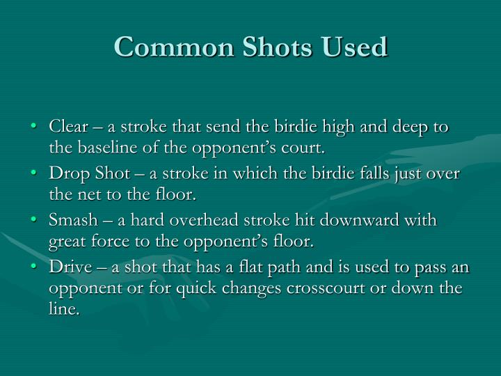 Common Shots Used