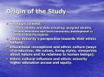 origin of the study