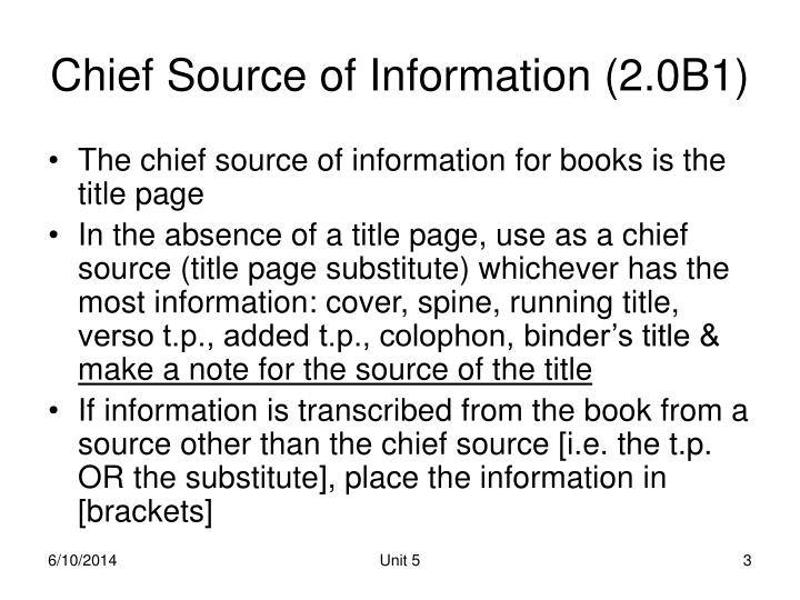 Chief Source of Information (2.0B1)