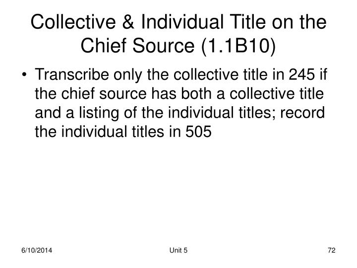 Collective & Individual Title on the Chief Source (1.1B10)