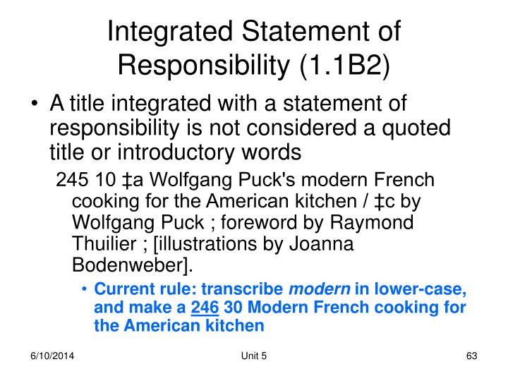 Integrated Statement of Responsibility (1.1B2)