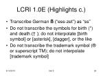 lcri 1 0e highlights c
