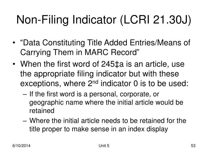Non-Filing Indicator (LCRI 21.30J)