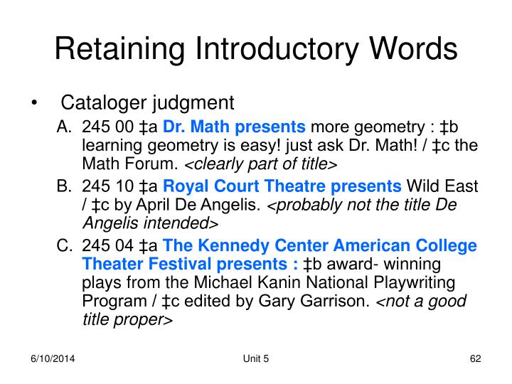 Retaining Introductory Words