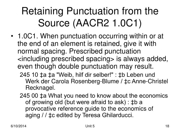 Retaining Punctuation from the Source (AACR2 1.0C1)