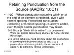 retaining punctuation from the source aacr2 1 0c1