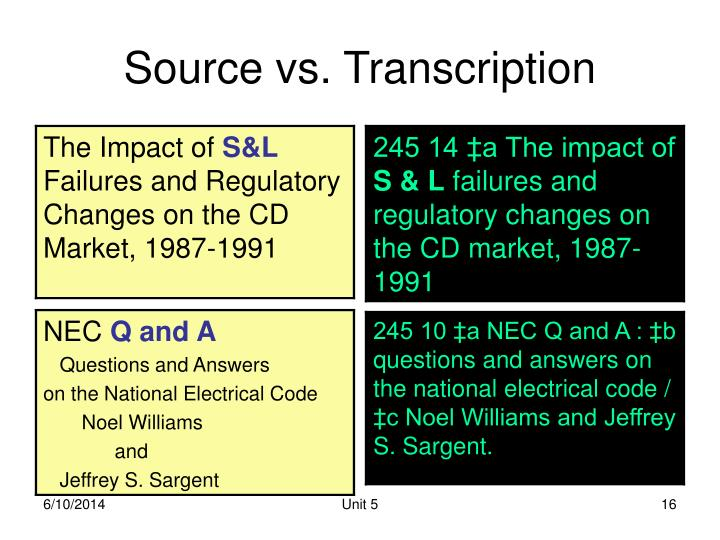 Source vs. Transcription