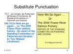 substitute punctuation