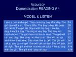 accuracy demonstration reading 4 model listen