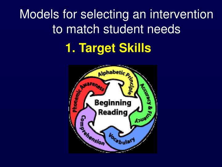 Models for selecting an intervention