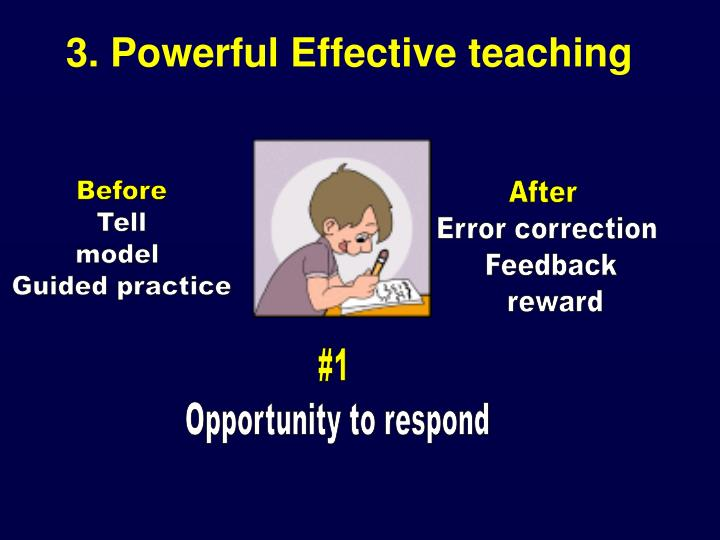 3. Powerful Effective teaching
