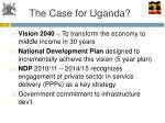the case for uganda