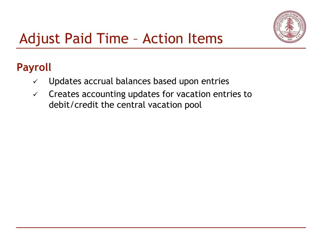 Adjust Paid Time – Action Items