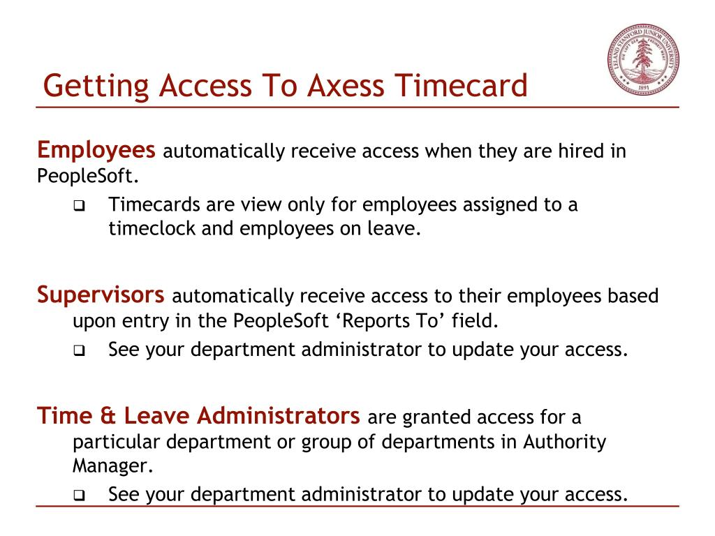 Getting Access To Axess Timecard