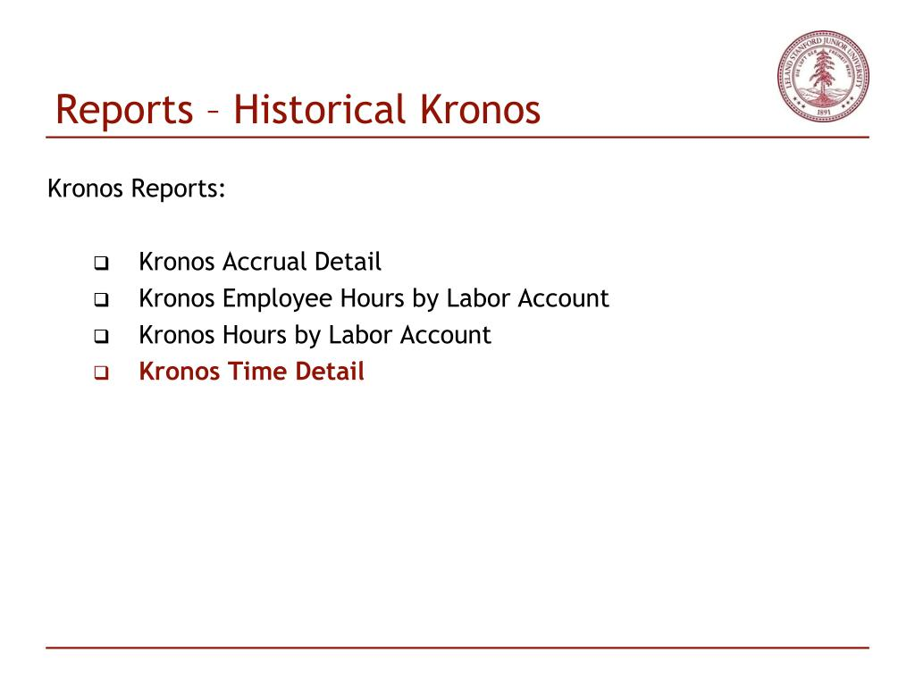 Reports – Historical Kronos
