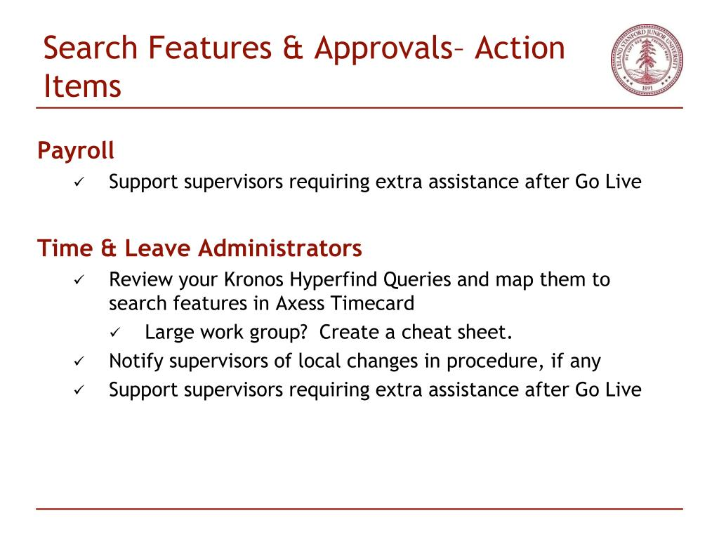 Search Features & Approvals– Action Items