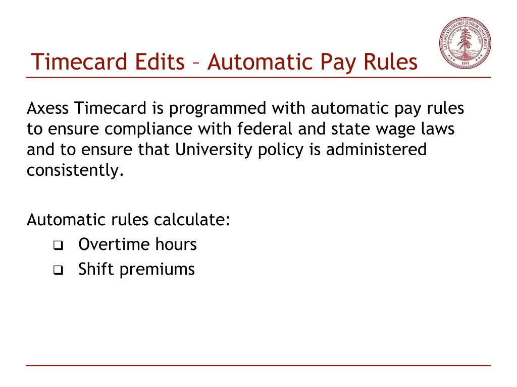 Timecard Edits – Automatic Pay Rules
