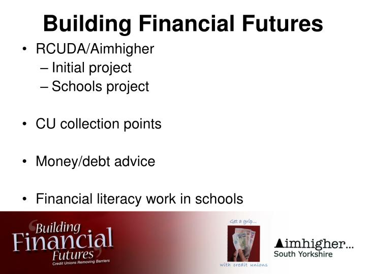 Building Financial Futures