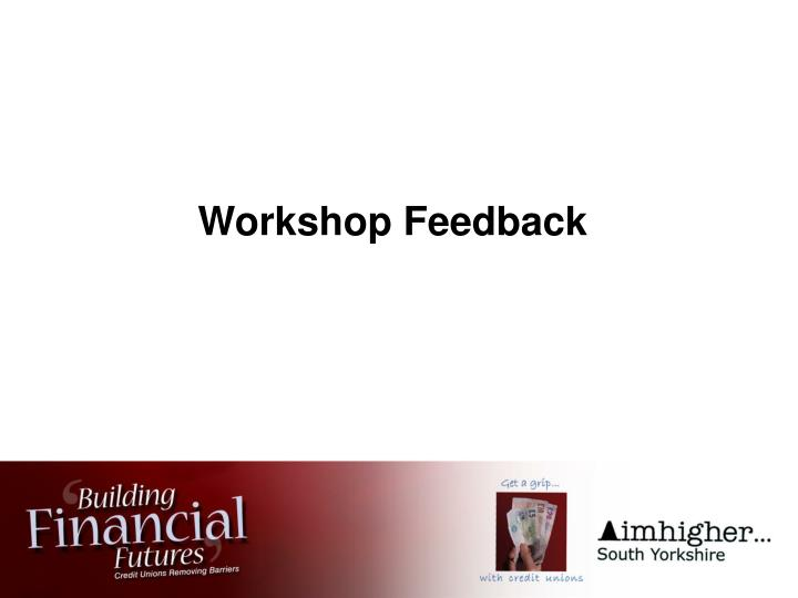 Workshop Feedback