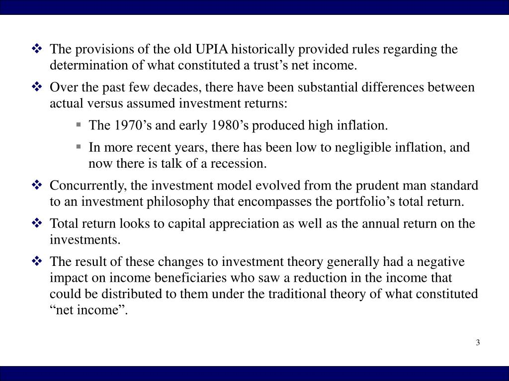 The provisions of the old UPIA historically provided rules regarding the determination of what constituted a trust's net income.