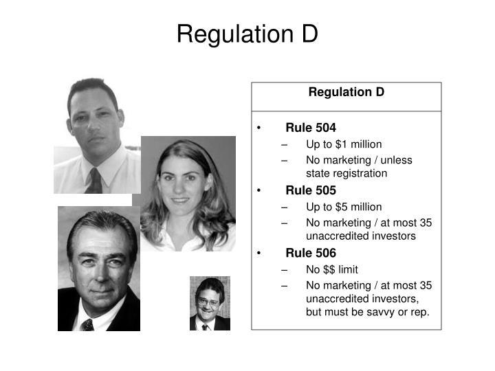 Regulation D
